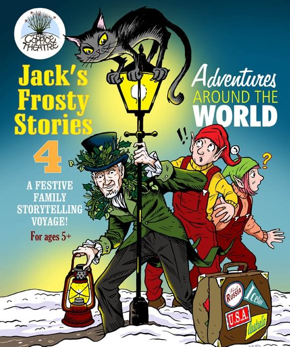 A poster for Jack's Frosty Stories. A man in a green jacket and top hat decorated with leaves is peering under a gas street lamp. On top of the lamp is a black cat. Also standing under the lamp are two elves who look confused!
