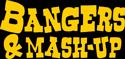 Bangers & Mash-Up 2021
